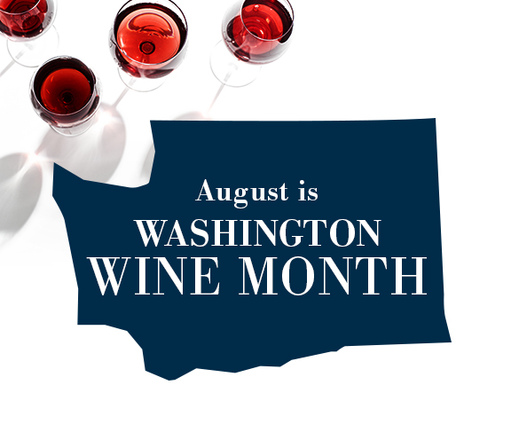 August is Washington Wine Month